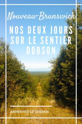 sentier dobson nouveau-brunswick randonner blog voyage canada arpenter le chemin