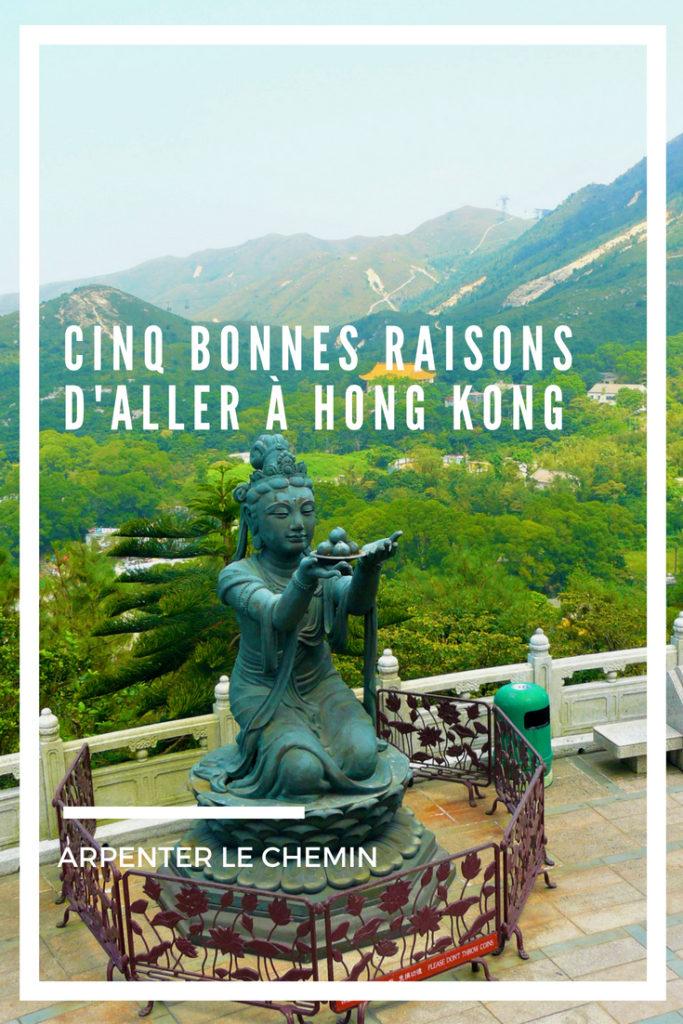 bonnes raisons hong kong chine blog voyage arpenter le chemin