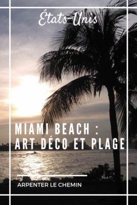 usa etats-unis miami beach longue escale blog voyage arpenter le chemin