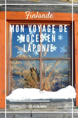 voyages noces laponie finlandaise saariselka ivalo hiver blog voyage finlande arpenter le chemin