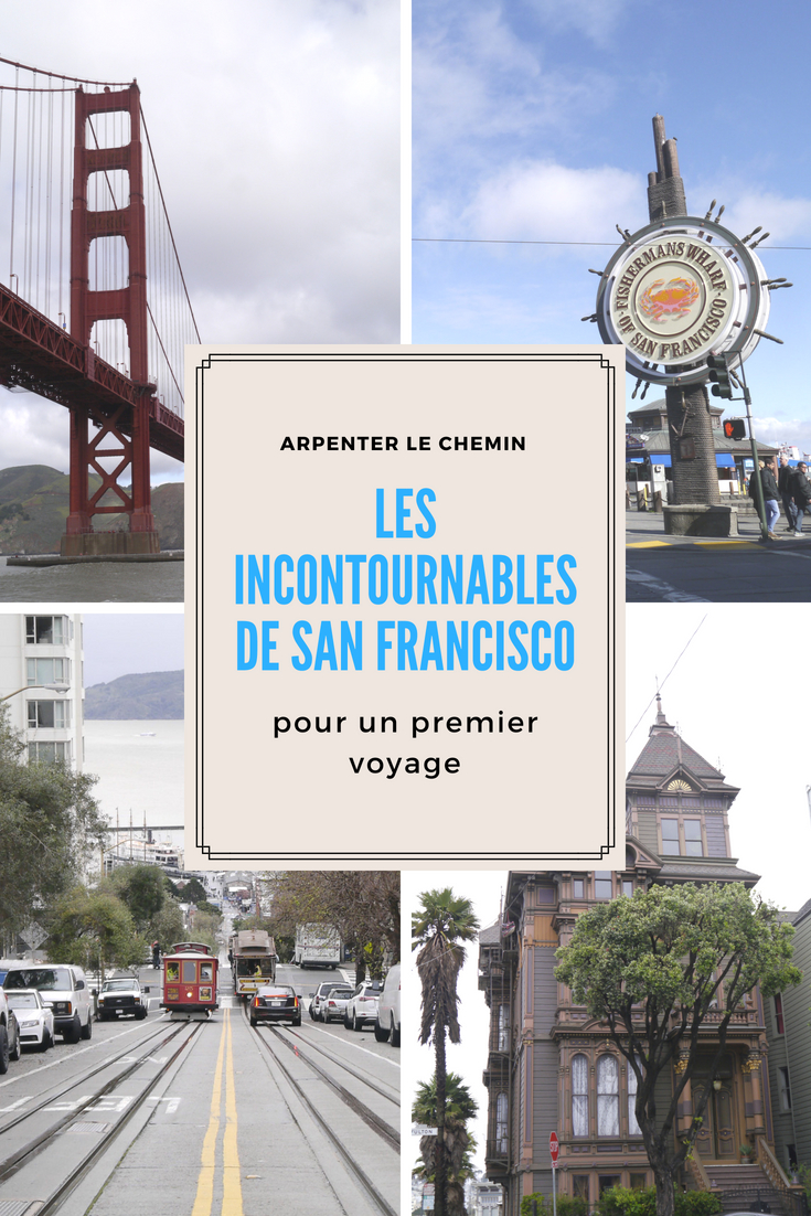 incontournables san francisco californie road-trip etats-unis blog voyage arpenter le chemin