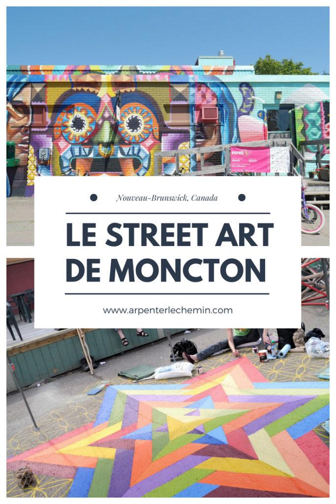 street art Moncton Nouveau-Brunswick Canada blog voyage Arpenter le chemin