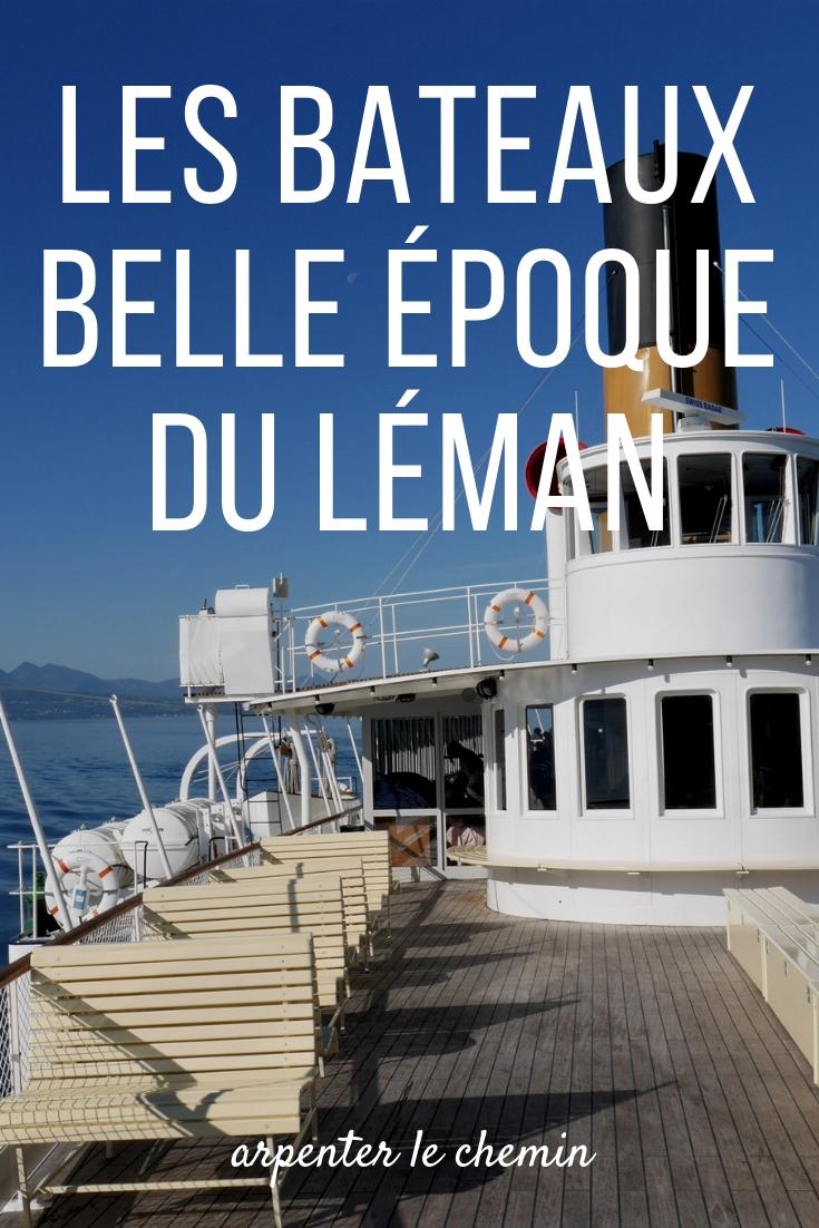 bateaux belle epoque lac leman suisse lausanne france blog voyage arpenter le chemin