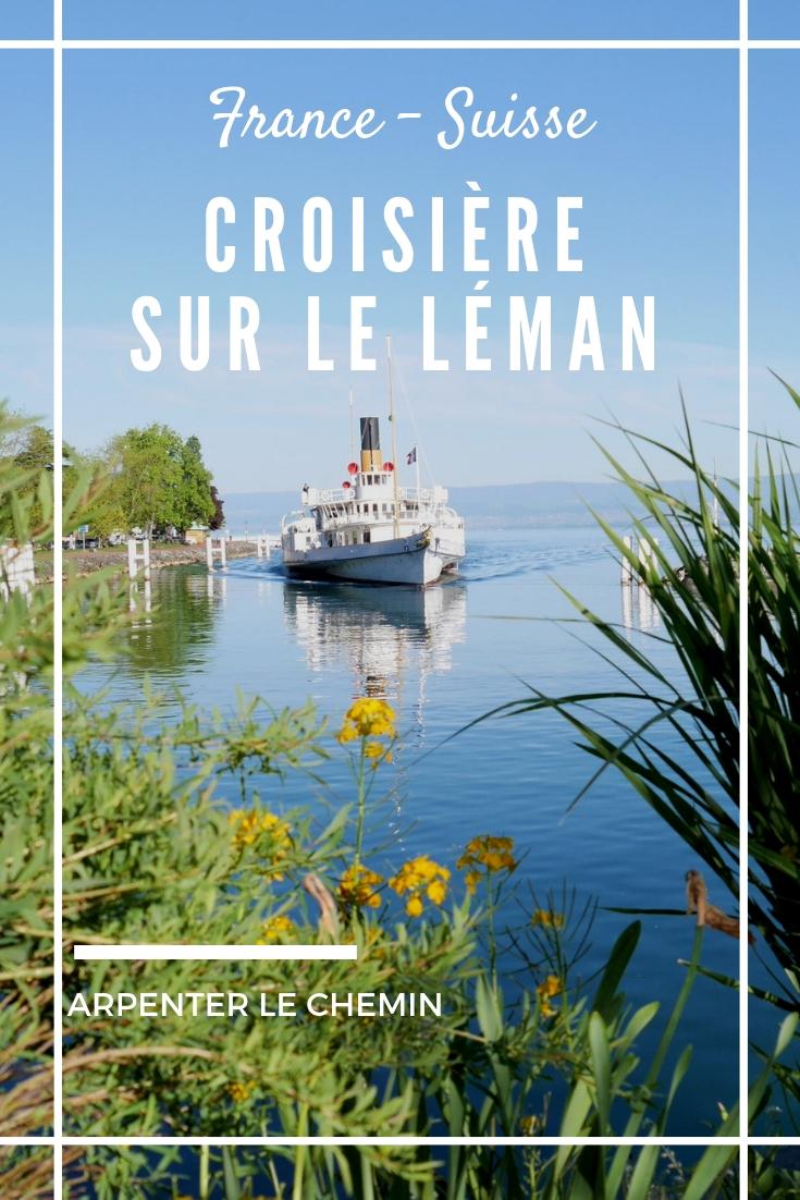 croisiere lac leman cgn bateaux suisse france alpes evian lausanne blog voyage arpenter le chemin