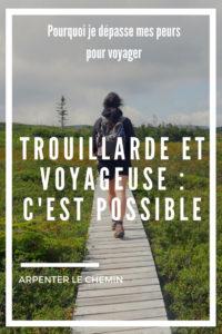 voyageuse solo peur blog voyage arpenter le chemin (1)