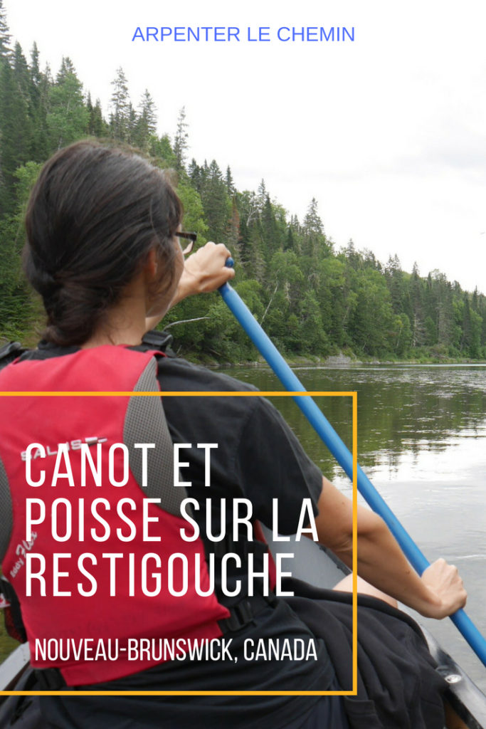 restigouche kedgwick nouveau-brunswick canada canot canoe blog voyage arpenter le chemin