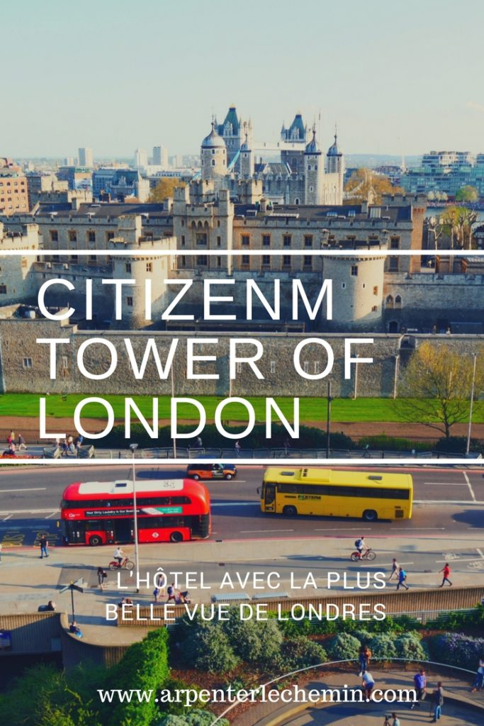 citizenM Tower of London Arpenter le chemin Pinterest