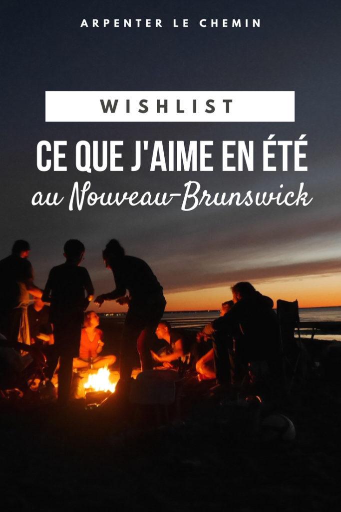 wishlist été nouveau-brunswick acadie blog voyage