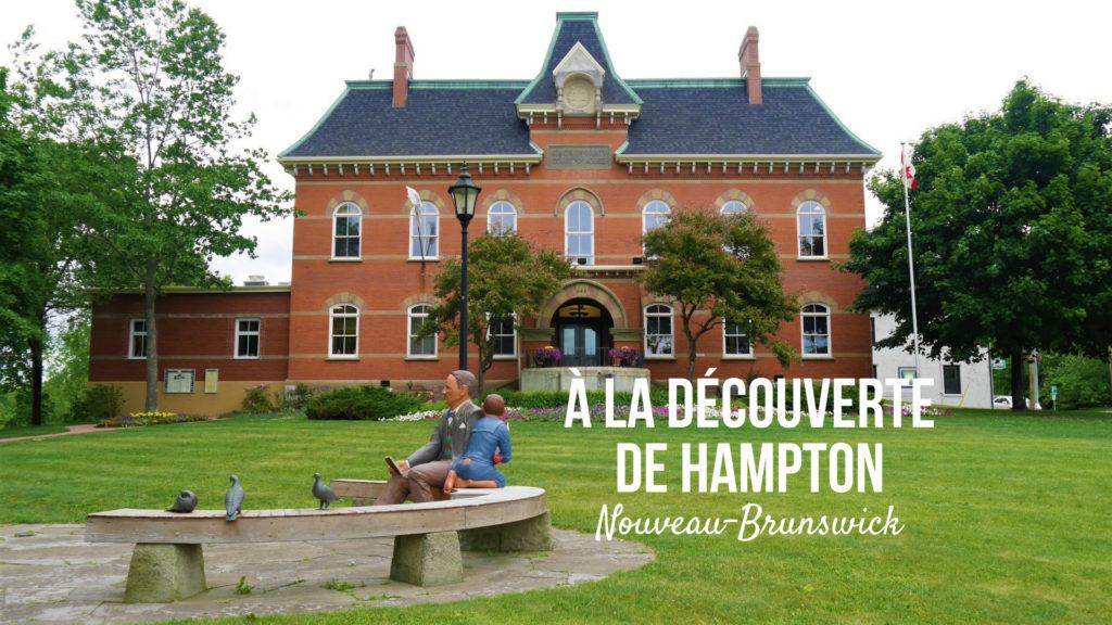 Hampton NB voyage blog arpenter le chemin Nouveau-Brunswick canada