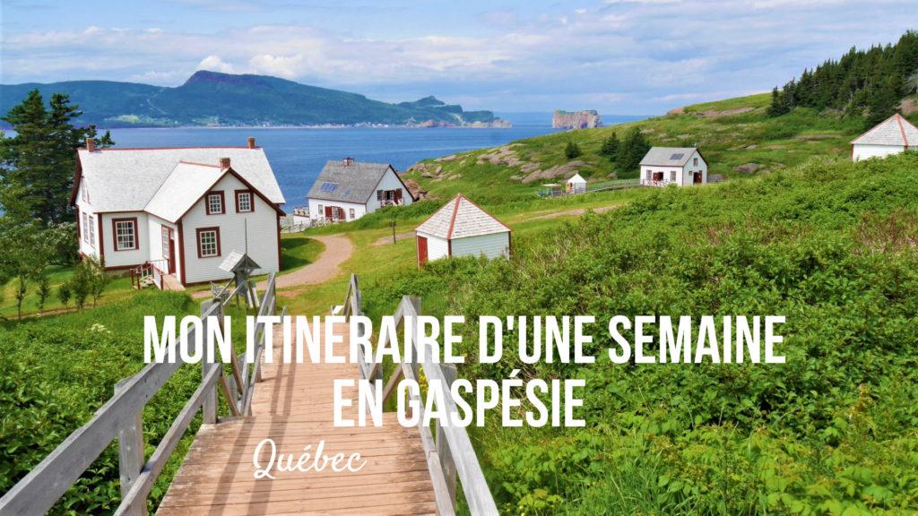 itineraire gaspesie quebec blog voyage titre