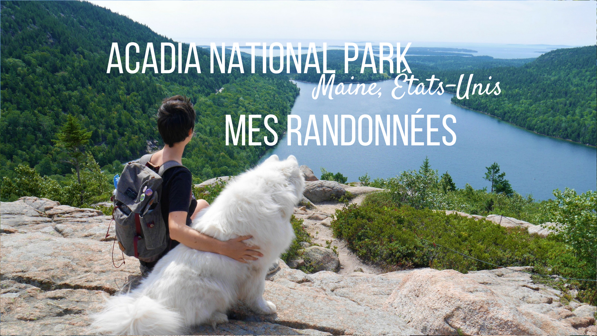 randonnees acadia national park maine etats-unis blog voyage road-trip arpenter le chemin
