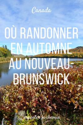 randonnees automne canada nouveau-brunswick road-trip blog voyage arpenter le chemin