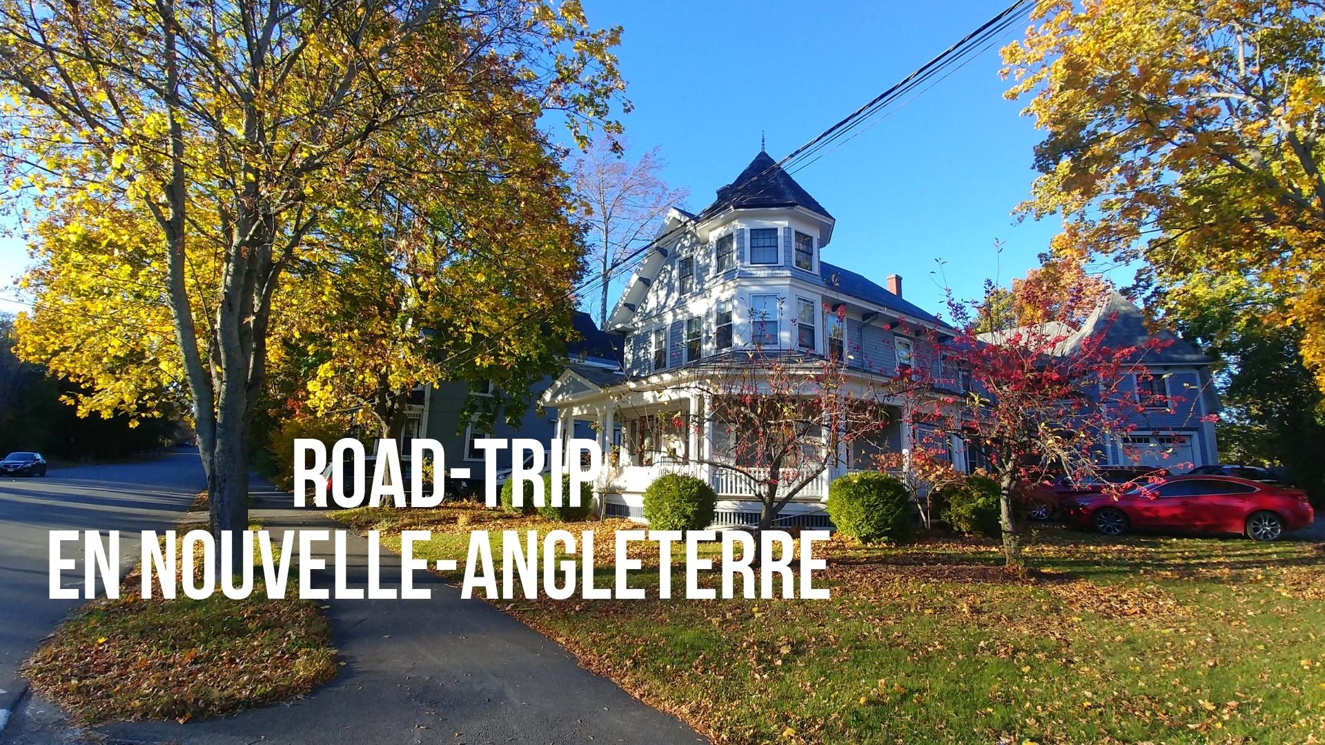 road-trip nouvelle-angleterre salem boston bangor octobre halloween blog voyage arpenter le chemin