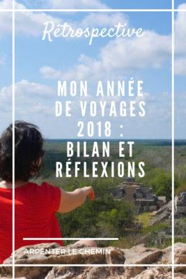 voyages bilan reflexions retrospective blog voyage arpenter le chemin canada mexique usa coree japon