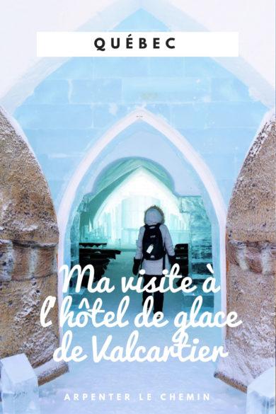 hotel glace visite journee valcartier quebec road-trip blog voyage canada hiver arpenter le chemin