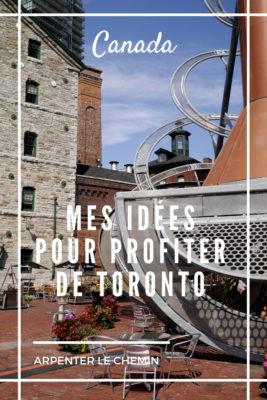 idees activites visite toronto citytrip escapade blog voyage canada ontario arpenter le chemin
