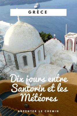 grece santorin athenes meteores delphes road-trip blog voyage arpenter le chemin