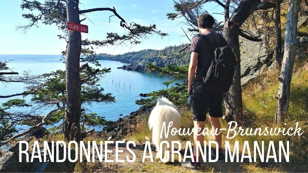 Randonnées à Grand Manan - Nouveau-Brunswick