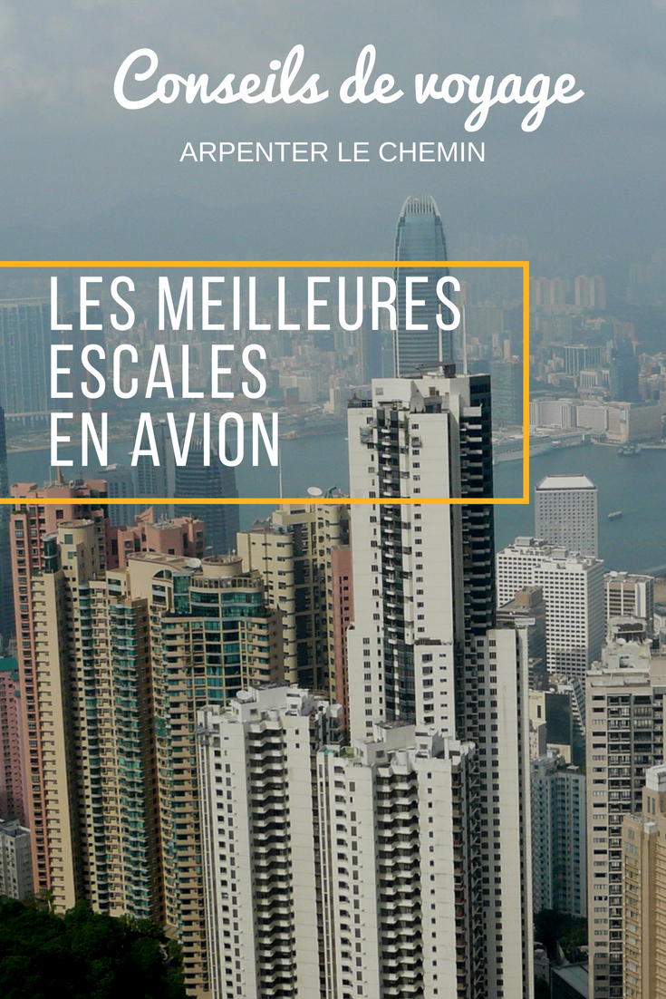 conseils voyage avion escales long courrier arpenter le chemin blog