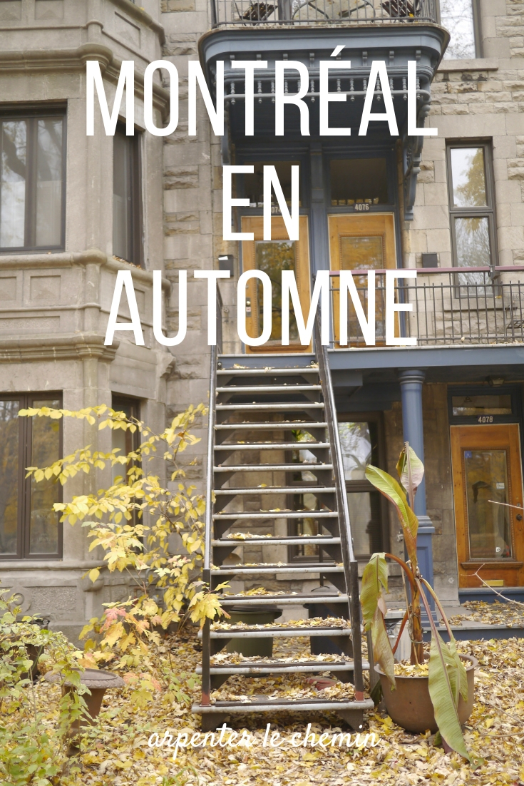 montreal automne blog voyage road-trip quebec arpenter le chemin blog