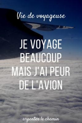 peur avion aviophobe acrophobe que faire blog voyage canada arpenter le chemin