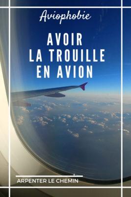 peur avion aviophobie se soigner blog voyage canada arpenter le chemin