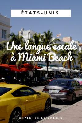 que voir longue escale miami beach usa etats-unis blog voyage arpenter le chemin