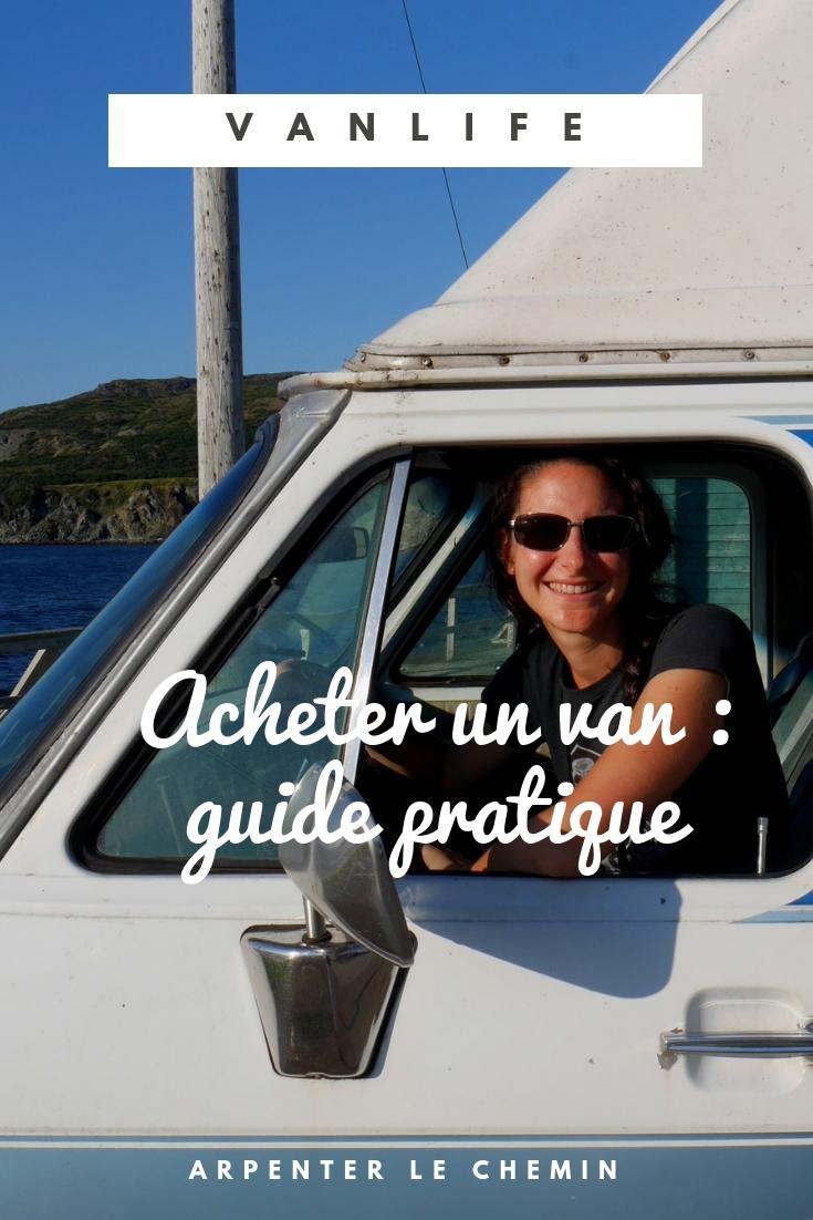 guide pratique conseils acheter van canada voyage blog solo au feminin arpenter le chemin