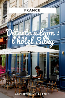 hotel silky detente hotel boutique lyon france blog voyage arpenter le chemin