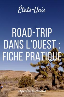 itineraire infos pratiques road-trip americain etats-unis californie arizona nevada utah blog voyage arpenter le chemin