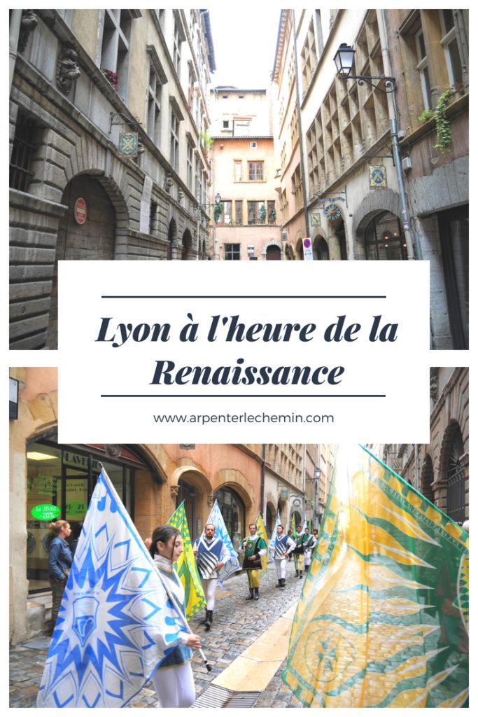 vieux Lyon pennons renaissance France blog voyage arpenter le chemin