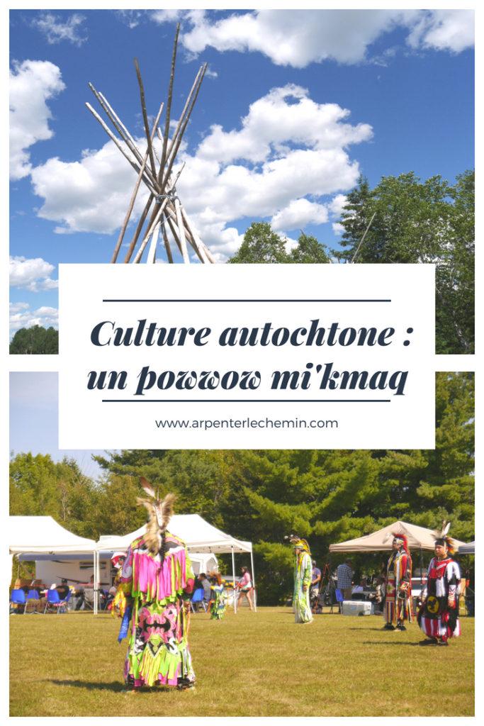 powwow mikmaq blog voyage arpenter le chemin canada nouveau-brunswick autochtone