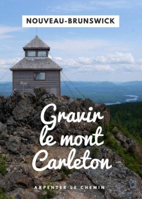Faire l'ascension du mont Carleton, Nouveau-Brunswick, Canada __ Arpenter le chemin, blog de voyage