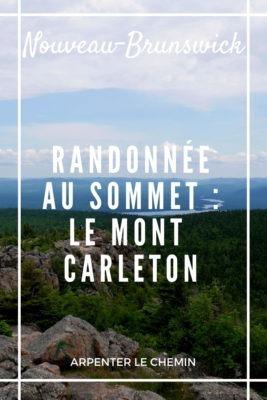 Randonnée au mont Carleton, Nouveau-Brunswick, Canada __ Arpenter le chemin, blog de voyage