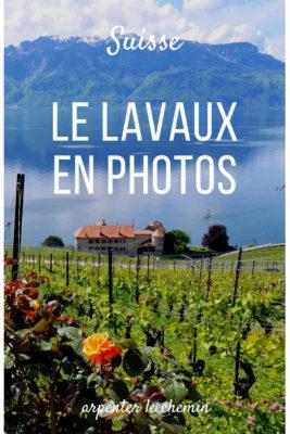 lavaux chillon suisse leman photos canton de vaud que voir que faire itineraire blog voyage arpenter le chemin