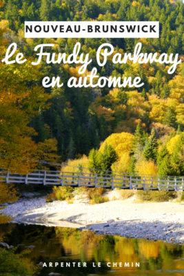 fundy parkway nouveau-brunswick blog voyage canada arpenter le chemin road-trip