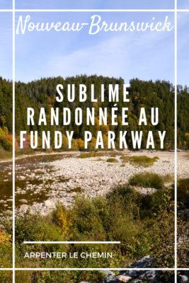 sentier fundy parkway st martins nouveau-brunswick randonner blog voyage canada arpenter le chemin