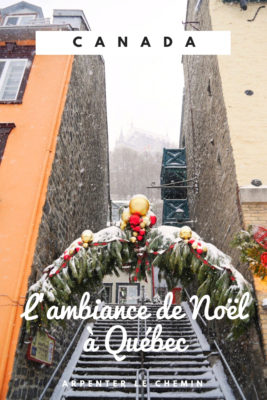 noel quebec fetes canada hiver blog voyage arpenter le chemin