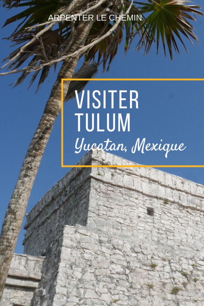 tulum yucatan mexique blog voyage arpenter le chemin