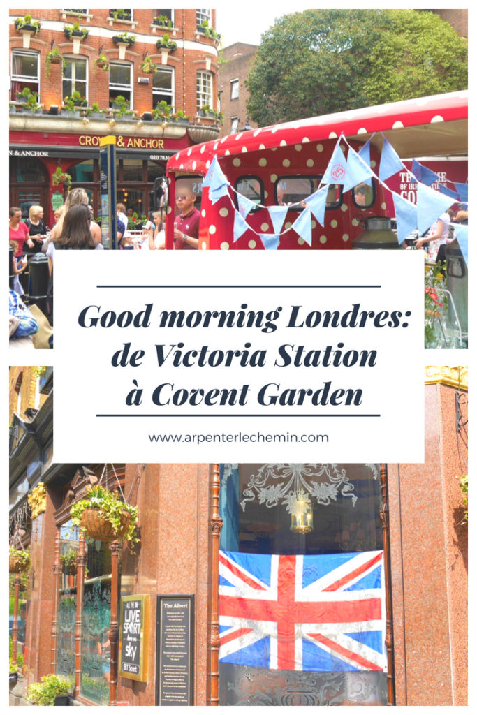 londres victoria buckingham covent garden blog voyage