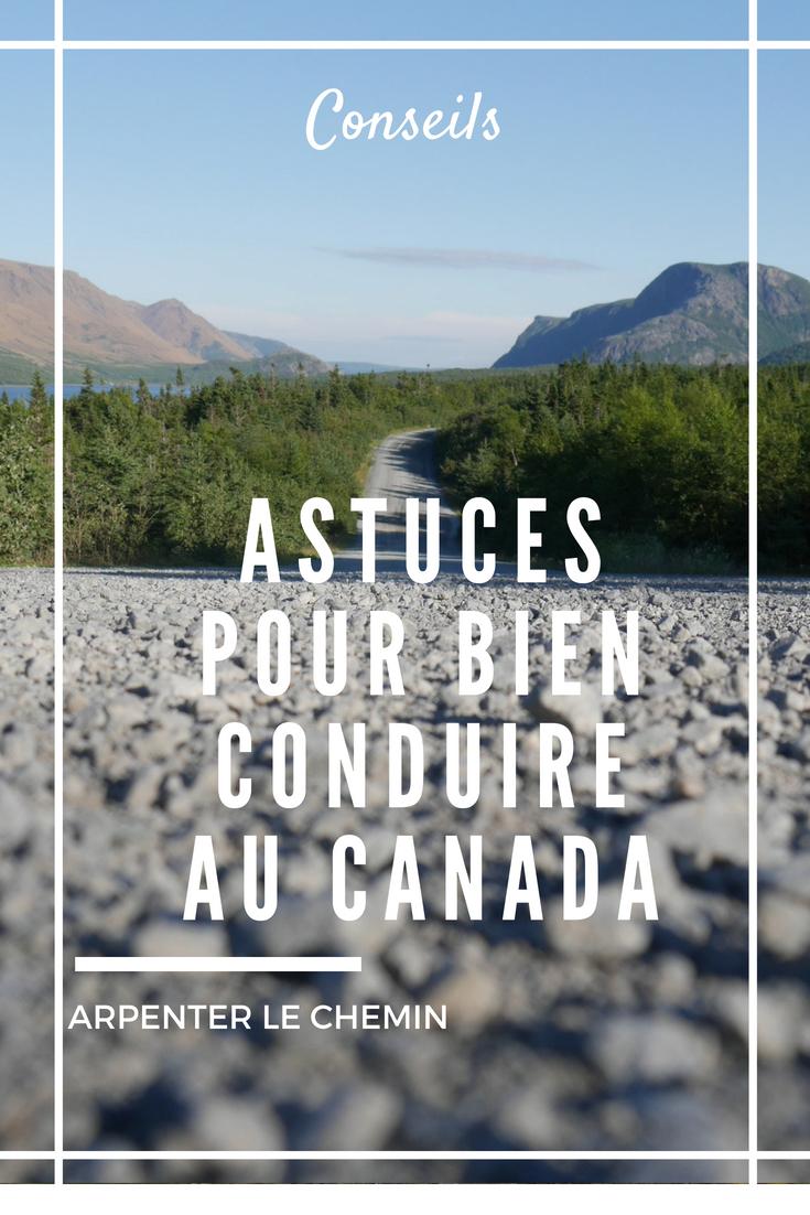 conduire au canada code de la route astuces conseils blog canada arpenter le chemin