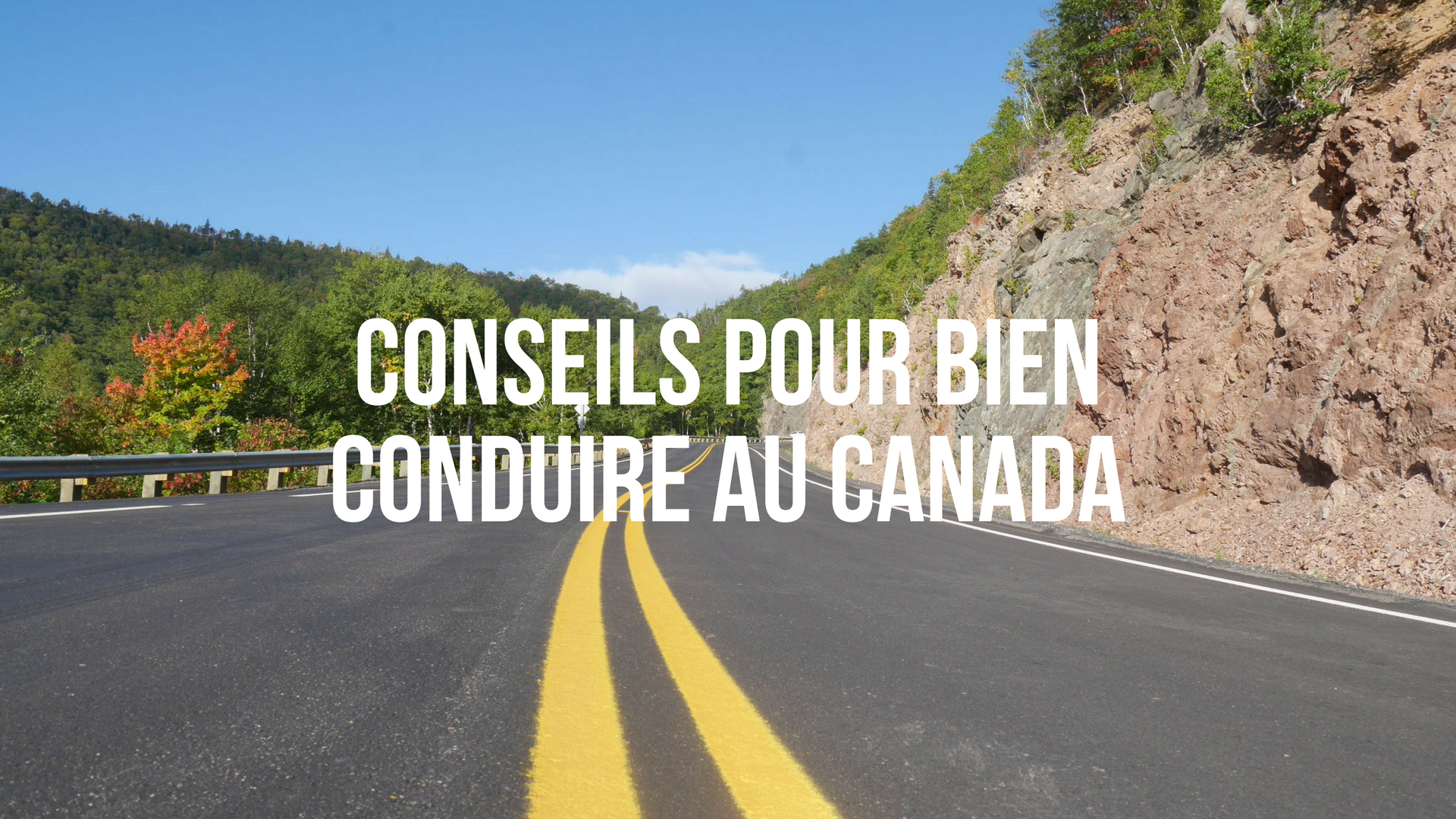 conduire au canada code de la route blog road-trip voyage arpenter le chemin