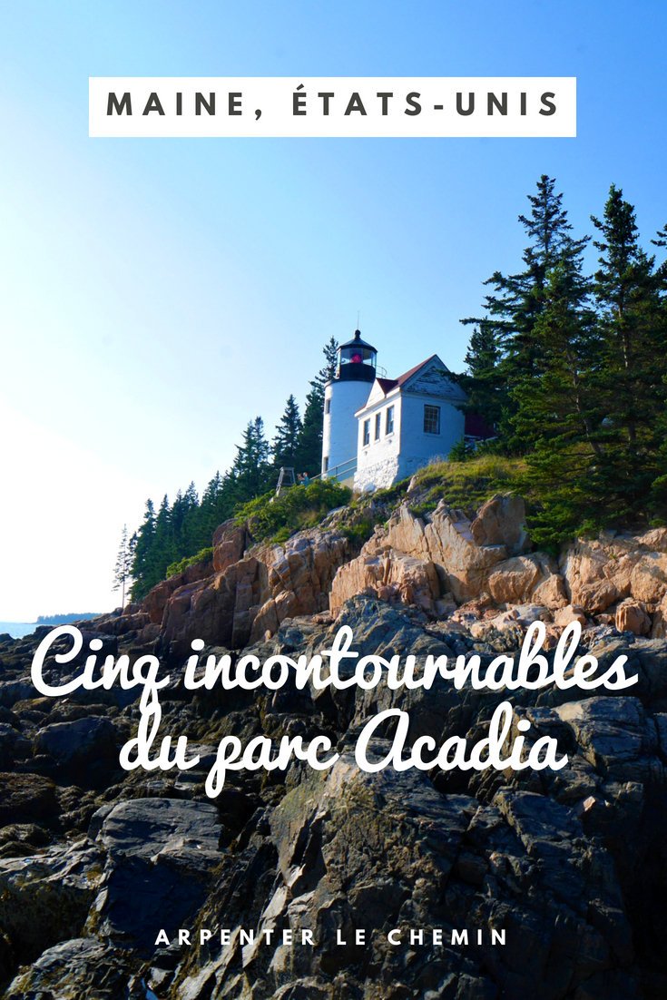 incontournables parc acadia national park maine usa etats-unis road-trip voyage blog arpenter le chemin