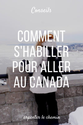 valise canada comment s'habiller voyage hiver blog road-trip arpenter le chemin