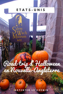 road-trip halloween boston salem bangor blog voyage arpenter le chemin