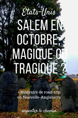 salem octobre halloween road-trip usa blog voyage arpenter le chemin