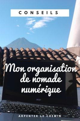 organisation nomade numerique digital blog voyage arpenter le chemin