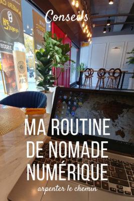 routine nomade numerique nomade digital blog voyage arpenter le chemin