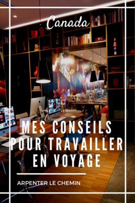 travailler en voyage nomade numerique digital blog voyage arpenter le chemin