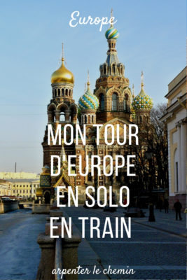 tour europe train riviera express russie france pays baltes blog voyage solo au feminin arpenter le chemin